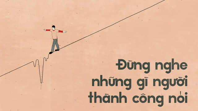 Dung Nghe Loi Nguoi Thanh Cong Noi