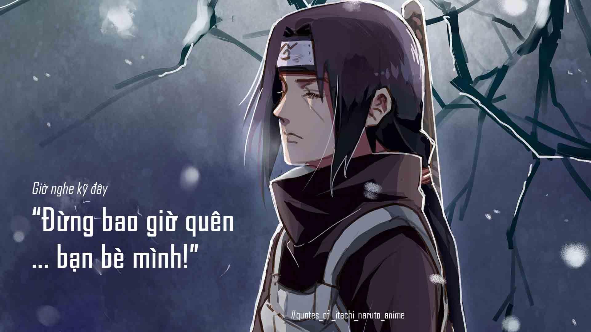 Những câu nói hay được yêu thích nhất của Itachi trong manga Naruto