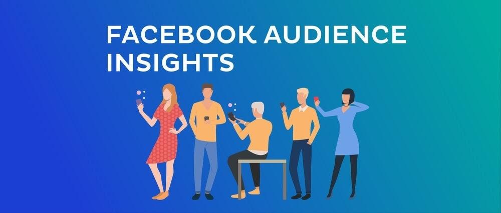 Sử dụng Audience Insights để tìm kiếm khách hàng tiềm năng
